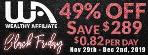 Wealthy Affiliate Black Friday sale.
